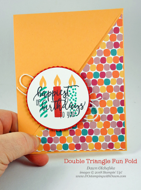 Stampin' Up! Double Triangle Fun Fold card by Dawn Olchefske for DOstamperSTARS Thursday Challenge #DSC272 #dostamping #stampinup #handmade #cardmaking #stamping #diy #rubberstamping #papercrafting #tuttifruttiDSP #pictureperfectbirthday #birthdaycards #funfoldcards #doubletrianglefold