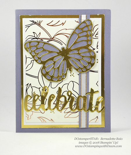 Stampin' Up! Butterflies Thinlets Dies, Celebrate You Thinlits Dies and Springtime Foils Specialty Designer Series Paper shared by Dawn Olchefske #dostamping  #stampinup #handmade #cardmaking #stamping #diy #rubberstamping #papercrafting (Bernadette Baio)