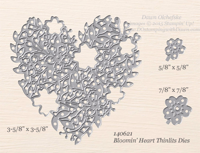 Bloomin' Hearts Thinlits sizes shared by Dawn Olchefske #dostamping #stampinup