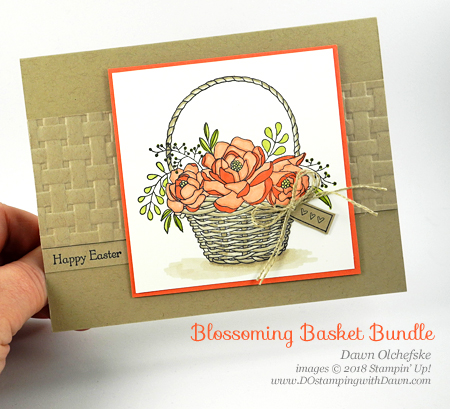 I'm lovin' Stampin' Up!'s Sale-a-Bration Blossoming Basket Bundle.  Card created by Dawn Olchefske #dostamping  #stampinup #handmade #cardmaking #stamping #diy #rubberstamping #papercrafting #blossomingbasketbundle #basketweavetexturefolder #eastercard #stampinblends