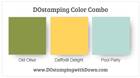 Stampin' Up! Color Combo Daffodil Delight, Old Olive, Pool Party from Dawn Olchefske #dostamping #stampinup #colorcomb