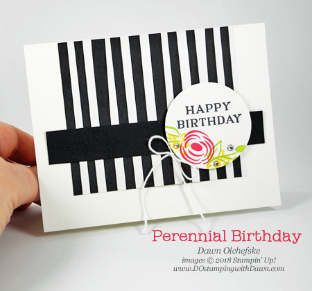 need a quick birthday card?  Try this Stampin' Up! Perennial Birthday & Tutti Fruitti DSP card by Dawn Olchefske for DOstamperSTARS Thursday Challenge #DSC275 #dostamping #stampinup #handmade #cardmaking #stamping #diy #rubberstamping #papercrafting