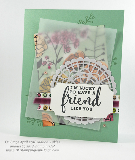 Stampin' Up! Suite Share What You Love Make & Take shared by Dawn Olchefske #dostamping  #stampinup #handmade #cardmaking #stamping #diy #rubberstamping #papercrafting #onstage2018