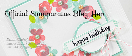 Welcome to the official Stamparatus Blog Hop - Join Dawn Olchefske and 19 other Stampin' Up! demonstrators showcase Stamparatus techniques and inspiration -  #dostamping  #stampinup #handmade #cardmaking #stamping #diy #rubberstamping #papercrafting #birthdaycards #happybirthdaygorgeous #stamparatus #stampinblends