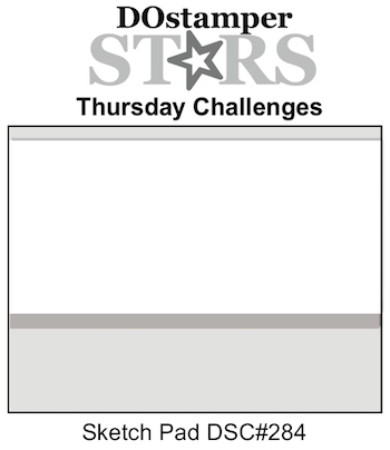 DOstamperSTARS Thursday Challenge #284-Sketch Pad #dostamping