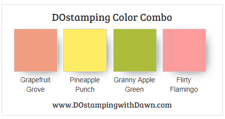 Stampin' Up! color combo Grapefruit Grove, Pineapple Punch, Granny Apple Green, Flirty Flamingo from Dawn Olchefske #dostamping #stampinup #colorcombo