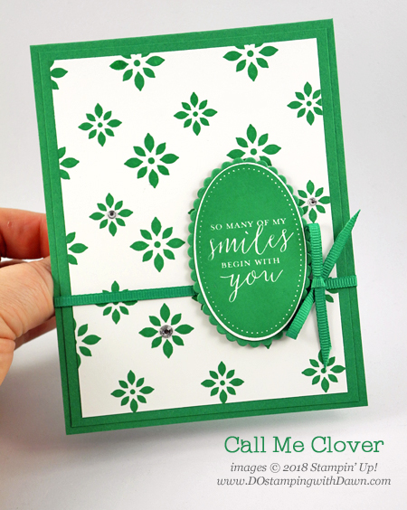 Call Me Clover NEW 2018-2020 In Color shared by Dawn Olchefske #dostamping #stampinup #incolors #cardmaking