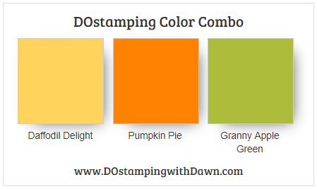 Stampin' Up! color combo Daffodil Delight, Pumpkin Pie, Granny Apple Green by Dawn Olchefske #dostamping #stampinup #colorcombo