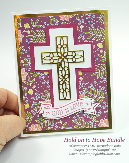 Stampin' Up! Hold on to Hope card shared by Dawn Olchefske #dostamping  #stampinup #DOstamperstars #papercrafting (Bernie Baio)