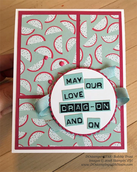 "Stampin' Up! ""punny"" Tutti Fruitti cards shared by Dawn Olchefske #dostamping  #stampinup #DOstamperstars #papercrafting (Bobbie Trost)"