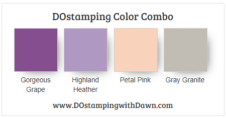 Stampin' Up! color combo Gorgeous Grape, Highland Heather, Petal Pink, Gray Granite by Dawn Olchefske #dostamping #stampinup #colorcombo