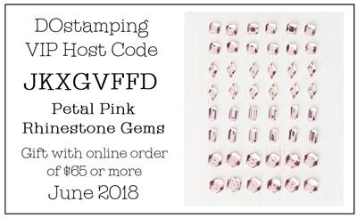 DOstamping June 2018 Host Code JKXGVFFD- Petal Pink Rhinestone Gems Gift with qualifying order #dostamping #shopwithdawn #hostcode #freegift http://dostamping.stampinup.net