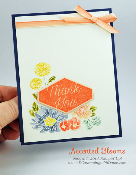 Stampin' Up! Accented Blooms card shared by Dawn Olchefske #dostamping  #stampinup #handmade #cardmaking #stamping  #papercrafting #accentedblooms #thankyoucards