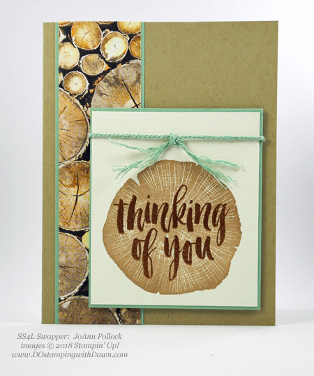 Stampin' Up! Wood Textures Designer Series Paper swaps shared by Dawn Olchefske #dostamping #stampinup #handmade #cardmaking #stamping #papercrafting(JoAnn Pollock)