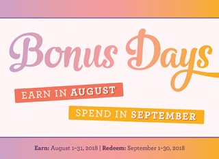 Stampin' Up! Bonus days!  Earn coupons in August and spend them in September #dostamping #stampingup