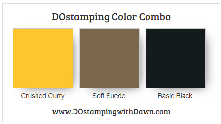 Stampin' Up! color combo Crushed Curry, Soft Suede,Basic Black by Dawn Olchefske #dostamping #stampinup #colorcombo