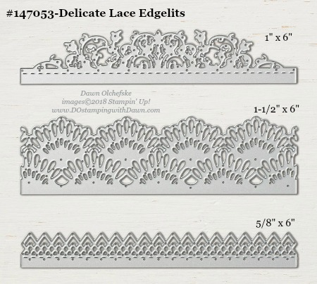 Delicate Lace Edgelit-147053-DOstamping Stampin' Up! Framelits Measurements sizes for 2018-2019 Annual Catalog #stampinup #dostamping #framelitsizes