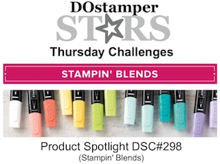 DOstamperSTARS Thursday Challenge #DSC298 Product Spotlight #dostamping #stampinup #handmade #cardmaking #stamping #diy