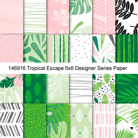 146916-Tropical Escape 6x6 Designer Series Paper