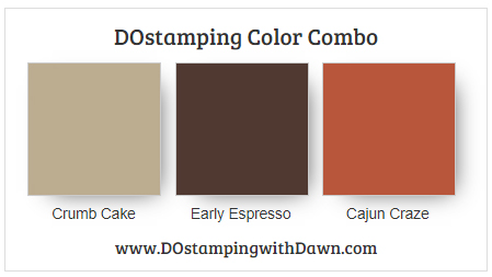 Stampin' Up! color combo Crumb Cake, Early Espresso,Cajun Craze #colorcombo #dostamping #stampinup