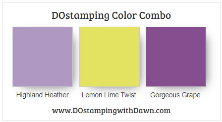 Stampin' Up! color combo Highland Heather, Lemon Lime Twist, Gorgeous Grape from Dawn Olchefske #dostamping #stampinup #colorcombo