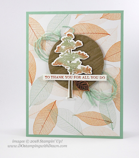 Stampin' Up! Rooted in Nature shared by Dawn Olchefske for DOstamperSTARS Thursday Challenge #DSC285 #dostamping #stampinup #handmade #cardmaking #rubberstamping #papercrafting #rootedinnature #bigshot