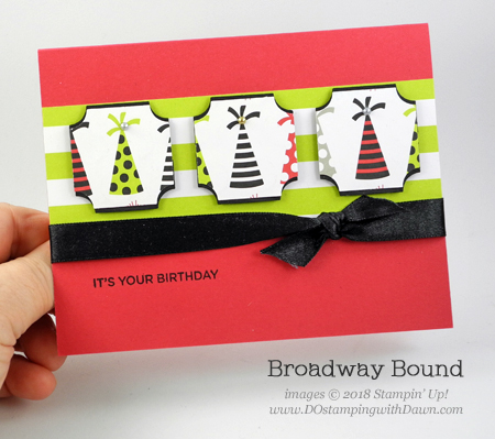Stampin' Up! Broadway Bound Suite Week Day 1, from Dawn Olchefske #dostamping  #stampinup #handmade #cardmaking #stamping #papercrafting #birthdaycards