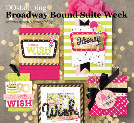 Join me (Dawn Olchefske) for my Broadway Bound Suite Week full of fun and easy projects!  #dostamping #stampinup #broadwaybound #cardmaking #papercrafting #birthdaycards