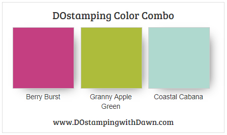 Stampin' Up! Berry Burst, Granny Apple Green, Coastal Cabana by Dawn Olchefske #dostamping #stampinup #colorcombo