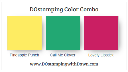 Stampin' Up! color combo Pineapple Punch, Call Me Clover, Lovely Lipstick by Dawn Olchefske #dostamping #stampinup #colorcombo
