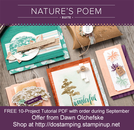 DOstamping Order BONUS - FREE Nature's Poem 20-Project Tutorial PDF, shop with Dawn Olchefske, http://bit.ly/shopwithdawn