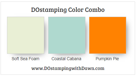 Stampin' Up! color combo Soft Sea Foam, Coastal Cabana, Pumpkin Pie from Dawn Olchefske #dostamping #stampinup #colorcombo