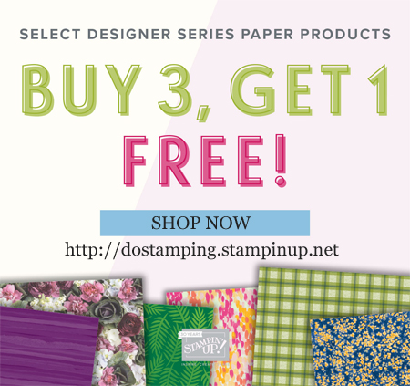 Stampin' Up! Designer Series Paper Sale - Buy 3, Get 1 FREE, Shop with Dawn Olchefske at http://dostamping.stampinup.net  #dostamping  #stampinup #handmade #cardmaking #papercrafting