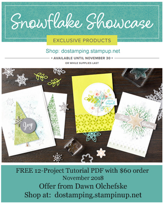 Stampin' Up! November Snowflake Showcase promotion with Tutorial PDF offer from Dawn Olchefske #snowflakeshowcase #dostamping #stampinup