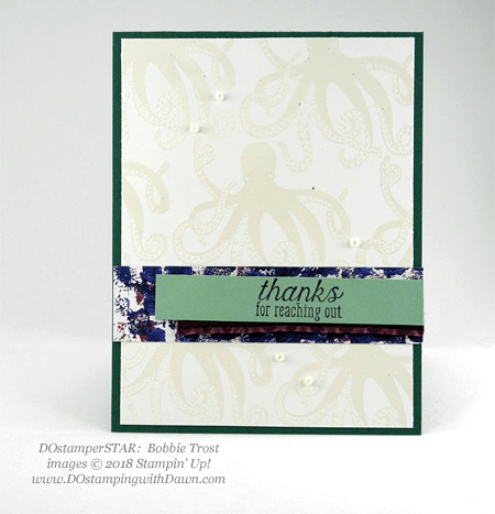 Stampin' Up! Tranquil Textures Suite Week Day 4, swaps shared by Dawn Olchefske #dostamping  #stampinup #handmade #cardmaking #stamping #papercrafting #tranquiltextures #seaoftextures (DOstamperSTAR BobbieTrost