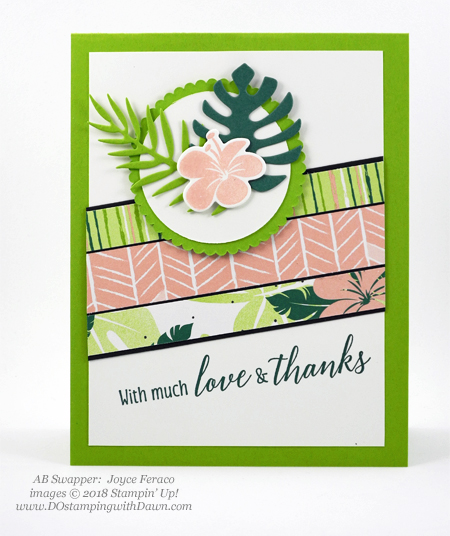 Stampin' Up! Tropical Escape Designer Series Paper swaps shared by Dawn Olchefske #dostamping #stampinup #handmade #cardmaking #stamping #papercrafting(JoyceFeraco)