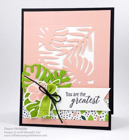 Stampin' Up! Tropical Chic card by Dawn Olchefske for DOstamperSTARS Thursday Challenge #DSC292 #dostamping #stampinup #handmade #cardmaking #stamping  #papercrafting #tropicalchic