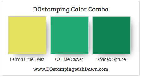 Stampin' Up! Color Combo Lemon Lime Twist, Call Me Clover, Shaded Spruce by Dawn Olchefske #dostamping #stampinup #colorcomb