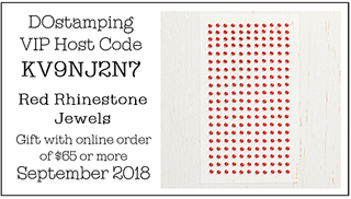 DOstamping September VIP Host Code KV9NJ2N7, shop with Dawn Olchefske at http://bit.ly/shopwithdawn