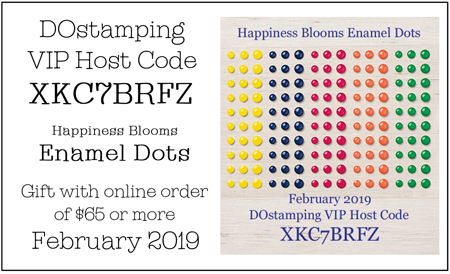 DOstamping Feb 2019 VIP Host Code XKC7BRFZ, shop with Dawn Olchefske at https://bit.ly/shopwithdawn