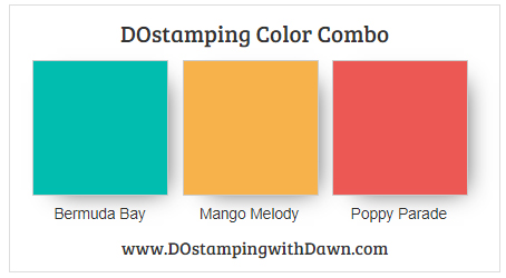 Stampin' Up! color combo Bermuda Bay, Mango Melody, Poppy Parade by Dawn Olchefske #dostamping #stampinup #colorcombo