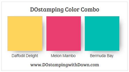 Stampin' Up! Color Combo Daffodil Delight, Melon Mambo, Bermuda Bay from Dawn Olchefske #stampinup #dostamping #colorcombo