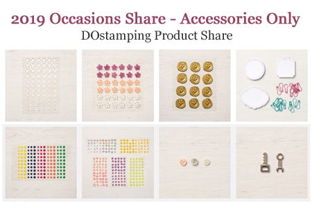 DOstamping 2019 Occasions Catalog Product Shares - Accessories offered by Dawn Olchefske #productshares #howdshedothat #dostamping
