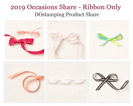 DOstamping 2019 Occasions Catalog Product Shares - Ribbon offered by Dawn Olchefske #productshares #howdshedothat #dostamping