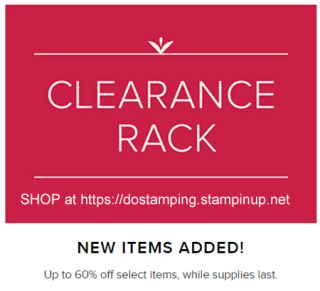 Stampin' Up! Clearance Rack update 12/17/2018 - shop with Dawn Olchefske at http://bit.ly/shopwithdawn #clearancerack #dostamping #stampinup
