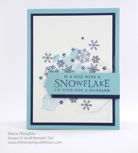 Stampin' Up! Beautiful Blizzard card by Dawn Olchefske #dostamping #howdshedothat #stampinup #handmade #cardmaking #stamping #papercrafting