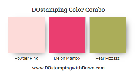 Stampin' Up! color combo Powder Pink, Melon Mambo, Pear Pizzazz from Dawn Olchefske #dostamping #colorcombo #stampinup #HowdSheDOthat