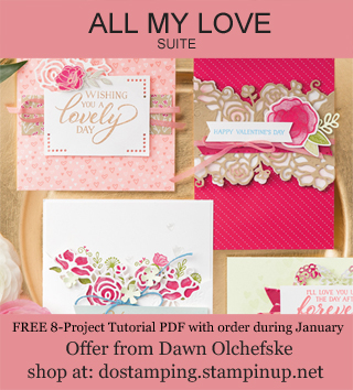 DOstamping January 2019 order BONUS - FREE All My Love Suite 8-Project Tutorial PDF, shop with Dawn Olchefske, https://bit.ly/shopwithdawn