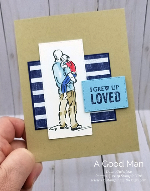 NEW 2019/2020 Stampin' Up! A Good Man stamp set creation from by Dawn Olchefske #dostamping #howdshedothat #stampinup #cardmaking #stamping #papercrafting  #masculinecards