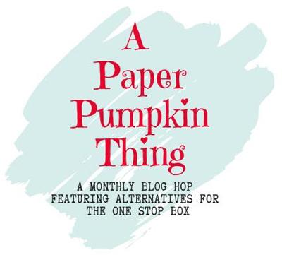 Paper Pumpkin Thing Monthly Blog Hop Dawn Olchefske #paperpumpkin #dostamping